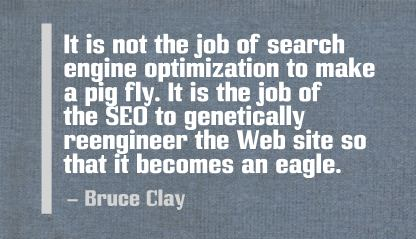 SEO Quote - Bruce Clay